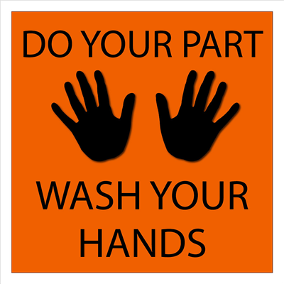 """Wash Your Hands"" Signs"