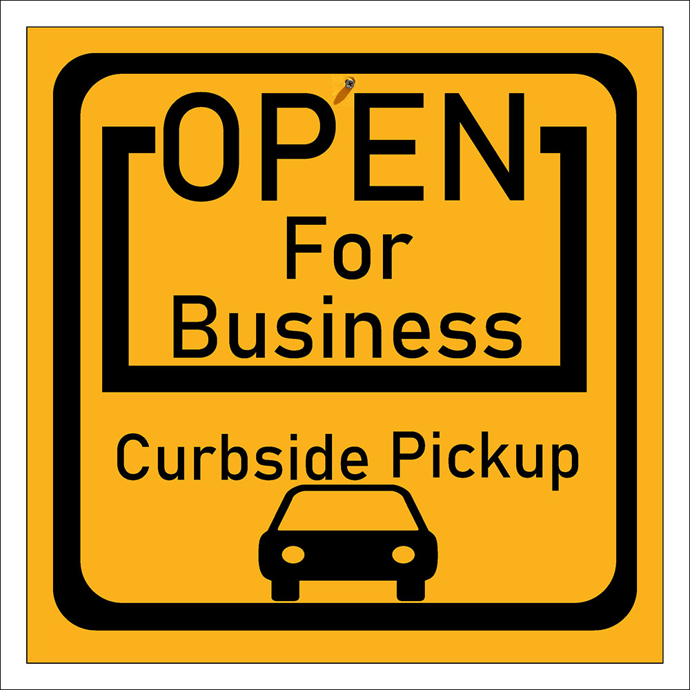 Open For Business - Curbside Pickup Signs