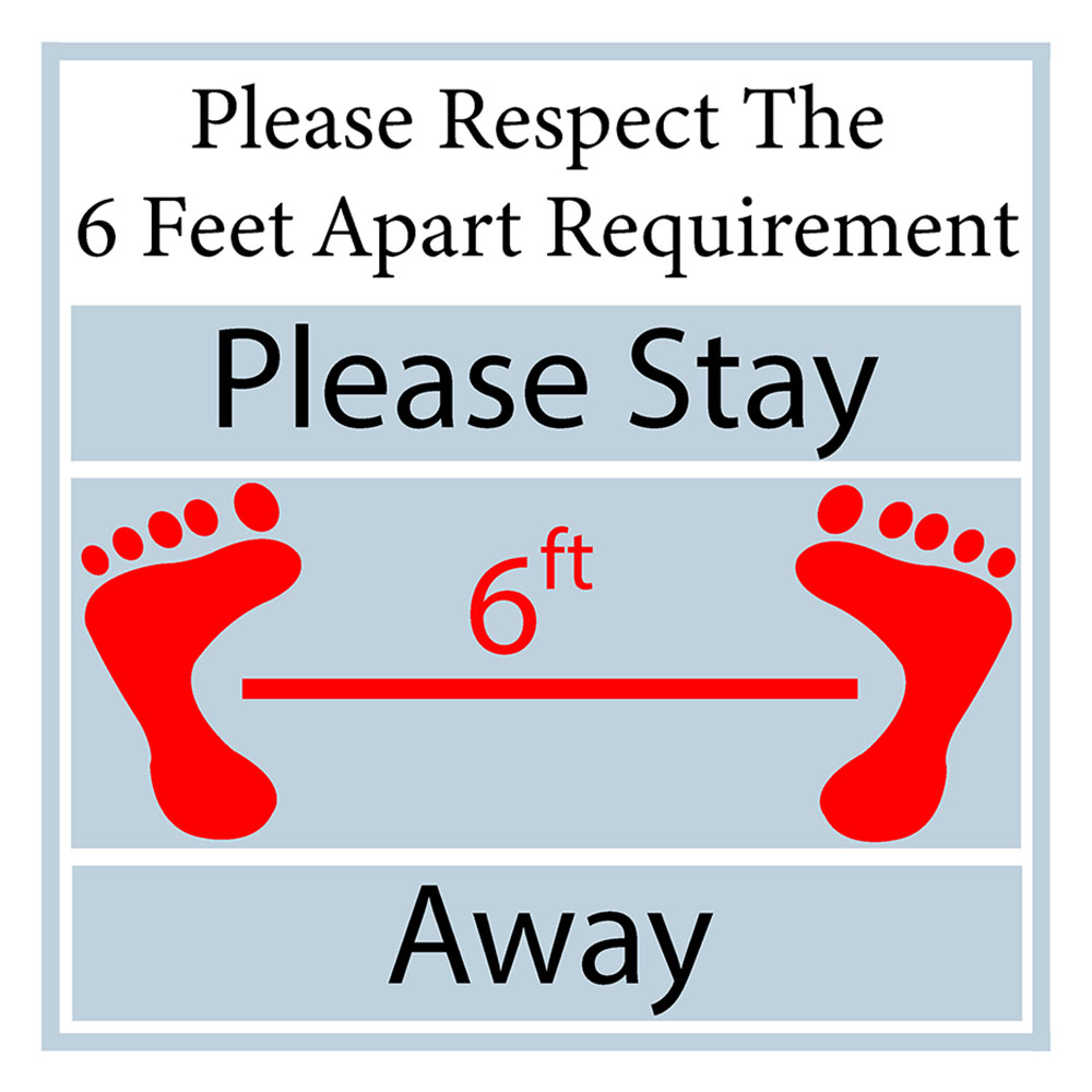 Please Stay Six Feet Away Sign